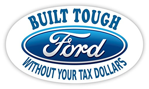 Built tough without your tax dollars sticker decal 5