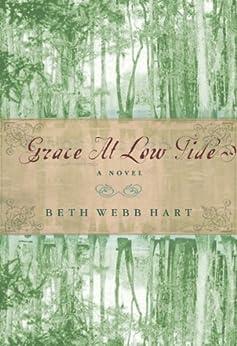 Grace at Low Tide by [Hart, Beth Webb]