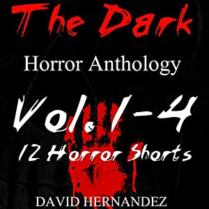 The Dark, Volumes 1-4 Audiobook