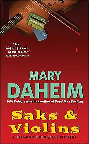 Scarica gratuitamente gli ebook Saks & Violins (Bed-And-Breakfast Mysteries) by Mary Daheim PDF PDB