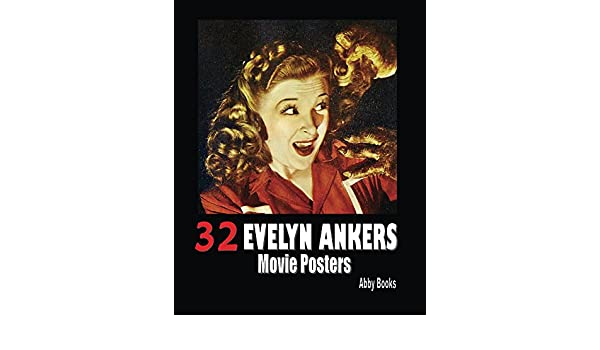 32 Evelyn Ankers Movie Posters - Kindle edition by Abby Books. Crafts, Hobbies & Home Kindle eBooks @ Amazon.com.