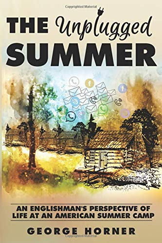 Pdf Outdoors The Unplugged Summer: An Englishman's Perspective of Life at an American Summer Camp