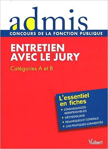 Entretien avec le jury : Catégories A et B pdf, epub ebook