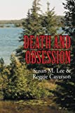 Death and Obsession, Susan M. Lee and Reggie Caverson, 1493150529