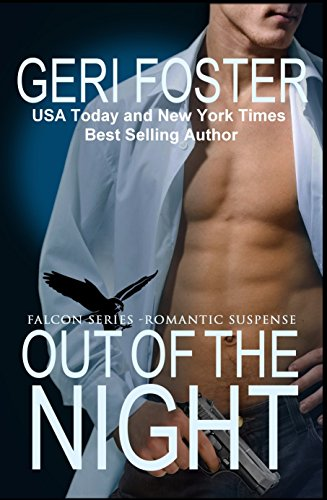 Out Of The Night (Falcon Securities Book 3)