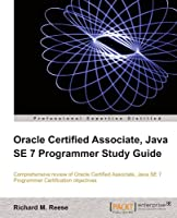 Oracle Certified Associate, Java SE 7 Programmer Study Guide Front Cover