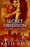 Secret Obsession (Red Stone Security Series) (Volume 12)
