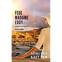 Feue Madame Eddy: Nouvelle (French Edition)