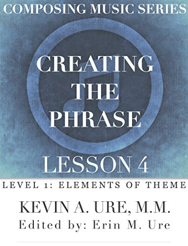 Download PDF Creating the Phrase - Lesson 4