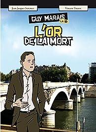 Guy Marais l'or de la mort - la BD par Vincent Talhac