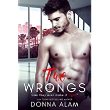 Two Wrongs: A Second Chance Romance (Hot Scots Book 2)