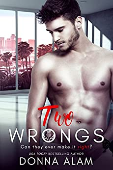 Two Wrongs: A Second Chance Romance (Hot Scots Book 2) by [Alam, Donna]