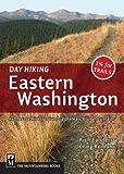 Day Hiking: Eastern Washington Kettles-Selkirks Columbia Plateau Blue Mountains