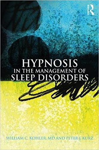 Book Hypnosis in the Management of Sleep Disorders