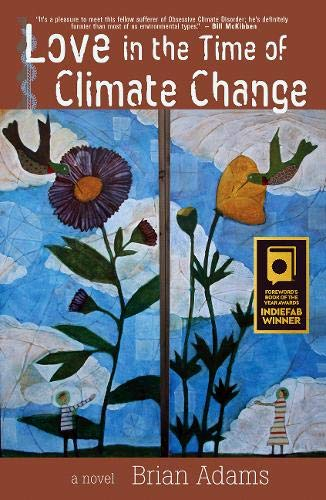 Love in the Time of Climate Change (Love In The Time Of Global Warming)