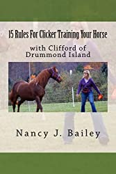 15 Rules For Clicker Training Your Horse
