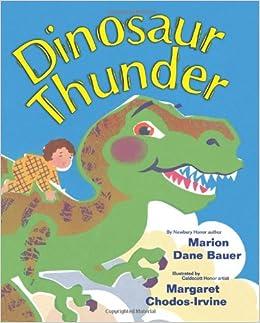 Dinosaur Thunder Marion Dane Bauer Margaret Chodos Irvine 9780590452960 Amazon Books