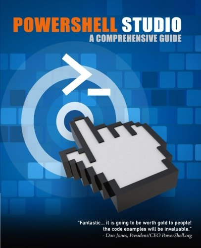 PowerShell Studio: A Comprehensive Guide