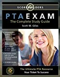 PTAEXAM: The Complete Study Guide by Giles, Scott M. unknown edition [Paperback(2011)]