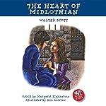 The Heart of Midlothian (Adaptation) | Walter Scott,Margaret Elphinstone