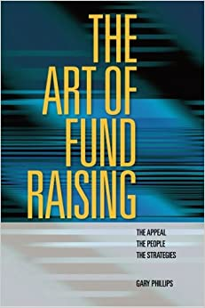 Book The Art of Fund Raising: The Appeal The People The Strategies