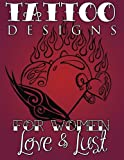 Tattoo Designs for Women (Love & Lust)