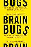 Brain Bugs, Dean Buonomano, 0393076024