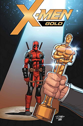 X-Men Gold #1 Ron Lim Deadpool Oscar Variant First Printing with Uncensored Ardian Syaf Art