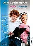 New AQA GCSE Mathematics Unit 1 Foundation (Students Book)