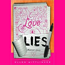 Love & Lies: Marisol's Story Audiobook by Ellen Wittlinger Narrated by Anne Marie Lee