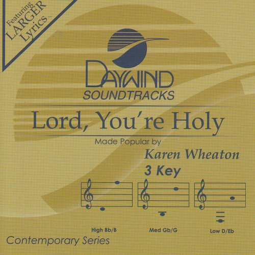 Lord You're Holy [Accompaniment/Performance Track]