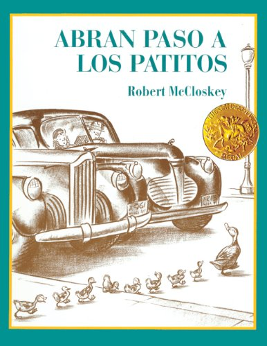 Abran Paso a Los Patitos (Make Way for the Ducklings) (Picture Puffin Books)