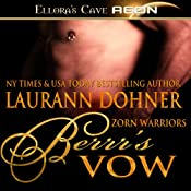 Berrr's Vow: Zorn Warriors, Book 4 | Laurann Dohner