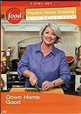 Paula's Home Cooking with Paula Deen Vol. 3: Down Home Good