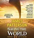img - for Saving the World and Other Extreme Sports: A Maximum Ride Novel book / textbook / text book