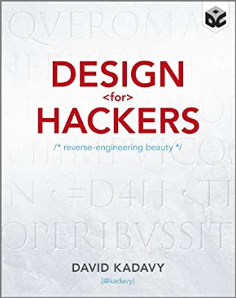 Design for Hackers: Reverse Engineering Beauty - Kindle