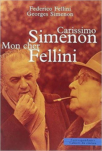 Livre Carissimo Simenon : Mon cher Fellini epub pdf