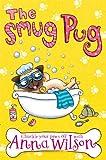 The Smug Pug, Anna Wilson, 1447200756