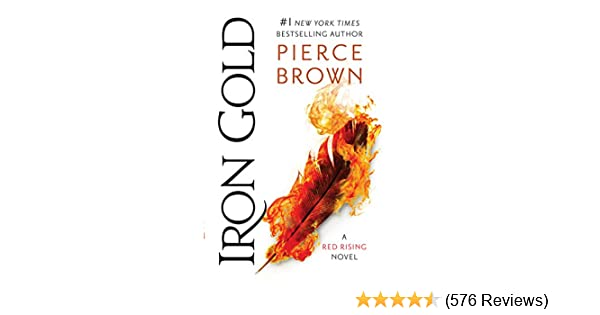 Iron Gold (Red Rising Series Book 4) See more