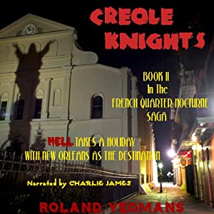 Creole Knights Audiobook