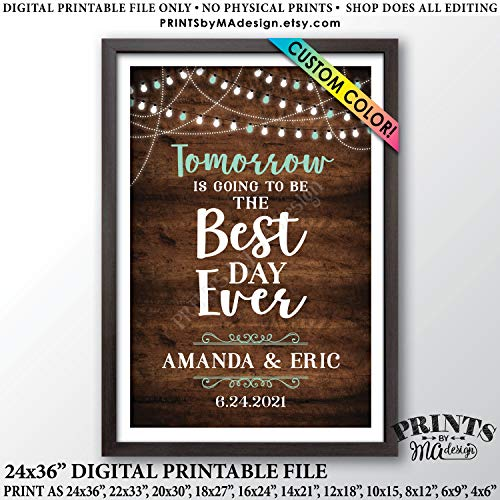 Arvier Tomorrow is Going to Be The Best Day Ever Rehearsal Dinner Sign Custom Color Printable Rustic Wood Style Wedding Rehearsal Sign Framed Wall Art for $<!--$29.00-->