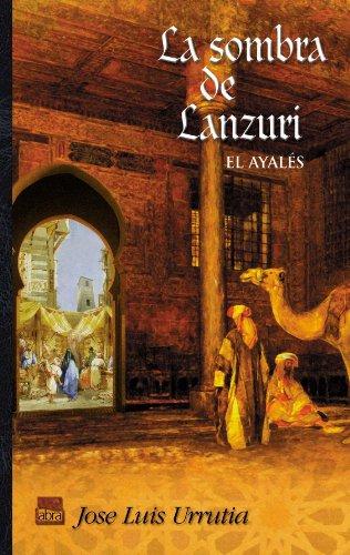La sombra de Lanzuri. El ayales III (Abra)