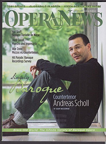 OPERA NEWS Andreas Scholl Danielle de Niese Jordi Savall 8 2007 (The Best Of Andreas Scholl)