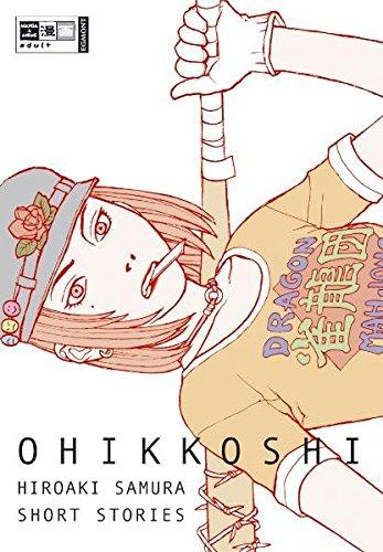Ohikkoshi: Hiroaki Samura Short Stories