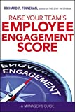 img - for Raise Your Team's Employee Engagement Score: A Manager's Guide book / textbook / text book