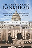The Bankhead family is one of the most interesting and influential families in American history. William Brockman Bankhead's heritage was traced to sixteen family branches established by each of his individual great great-grandparents. Family connect...