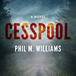 Cesspool | Phil M. Williams