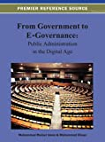 From Government to E-Governance: Public Administration in the Digital Age