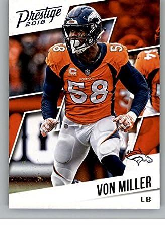 buy online e03bb 46a94 Amazon.com: 2018 Prestige NFL #18 Von Miller Denver Broncos ...