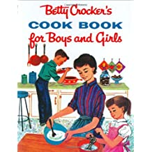 Betty Crocker's Cook Book for Boys and Girls